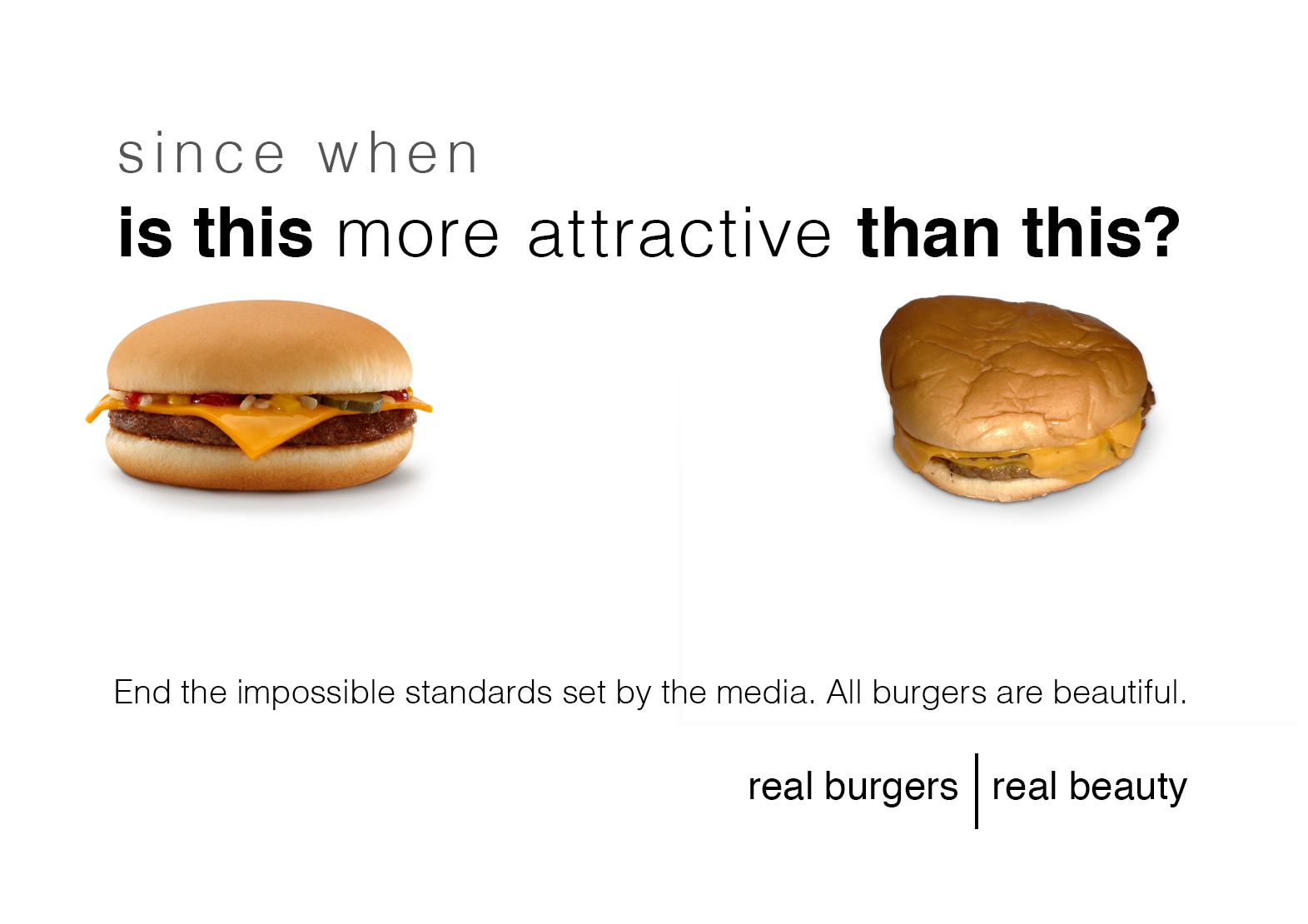 Since When Is This More Attractive Than This Real Burgers All Burgers Are Beautiful Lol Funny Meme