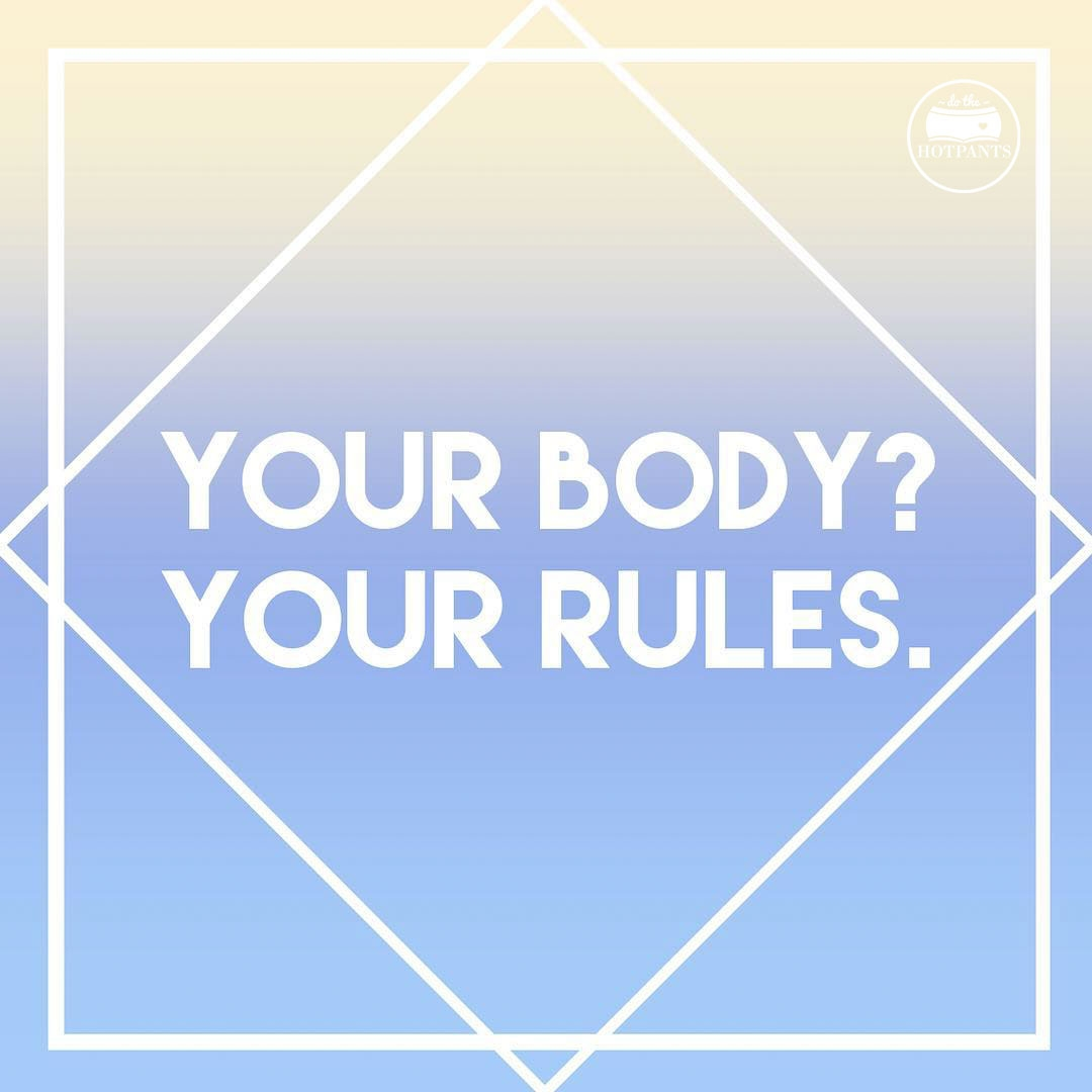 Do The Hotpants Body Positive Quote Feminism Tumblr Meme Feminist Love EffYourBeautyStandards