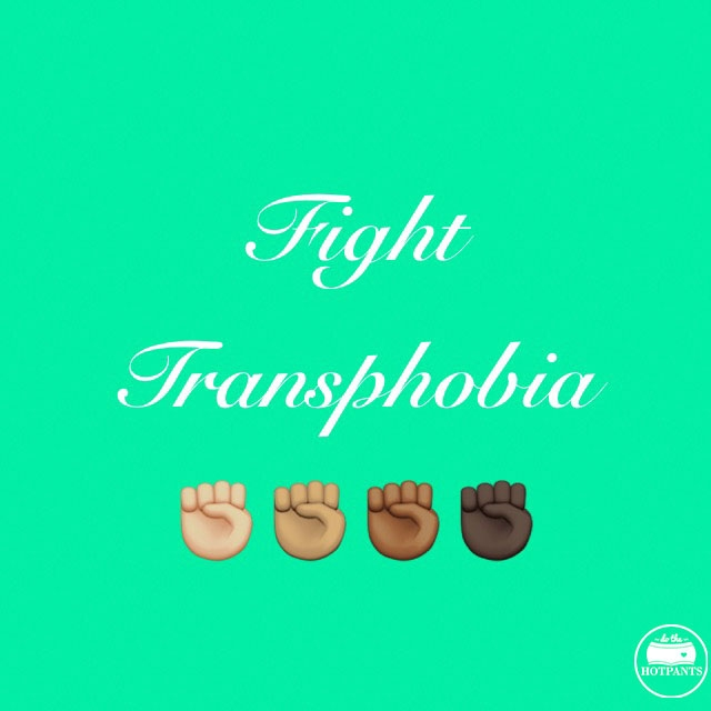 Fight transphobia body positive quote